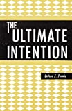 The Ultimate Intention, DeVern Fromke, 0936595027