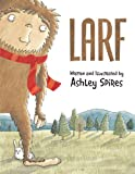 Larf, Ashley Spires, 1554537010