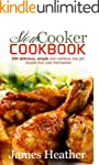 Slow Cooker Cookbook: 200 delicious,...