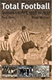 Total Football: Sunderland AFC 1935-37