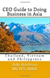 CEO Guide to Doing Business in Asia, Ade Asefeso MCIPS MBA, 1499784449