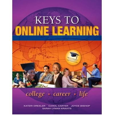 [(Keys to Online Learning )] [Author: Kateri Drexler] [Dec-2010]