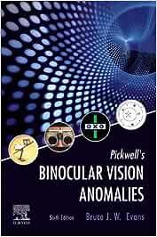 Pickwell's Binocular Vision Anomalies, 6e