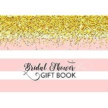 Bridal Shower Gift Book: Gift Log & Guest Book For Bridal Shower (V3)(8.25x6)