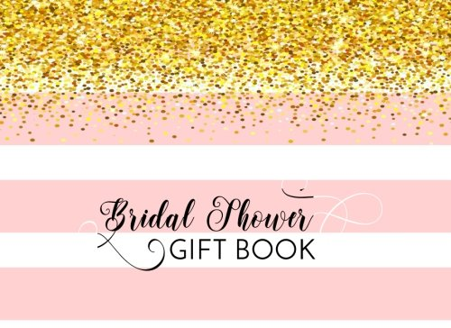 Bridal Shower Gift Book: Gift Log & Guest Book pdf
