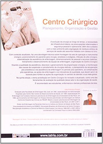 Centro Cirúrgico. Planejamento, Organização E Gestão