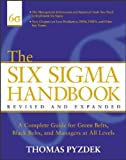The Six Sigma Handbook, Revised and Expanded