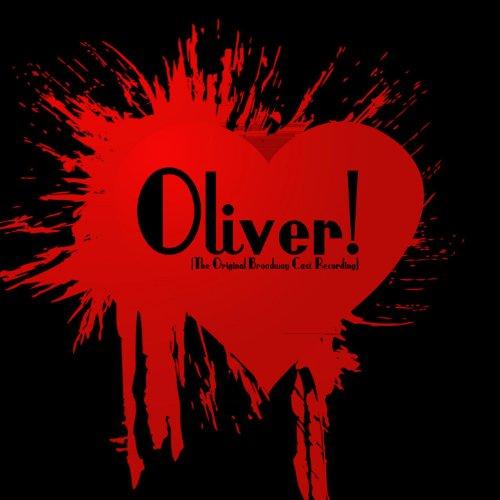 Oliver! (The Original Cast Recording) [Remastered]