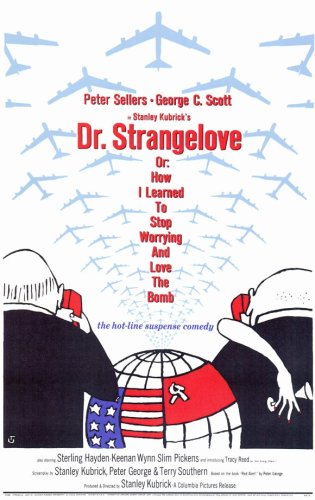 Dr. Strangelove, or: How I Learned to Stop Worrying and Love the Bomb (1964) - 11 x 17  - Style A
