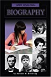Write Your Own Biography, Natalie M. Rosinsky, 075653366X
