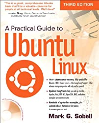 A Practical Guide to Ubuntu Linux (3rd Edition)