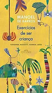 Exercícios de ser criança (Nova edição)