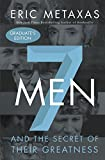 img - for Seven Men: And the Secret of Their Greatness book / textbook / text book
