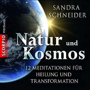 Natur und Kosmos Hörbuch