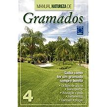 Manual Natureza de Gramados: Volume 4