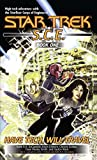 Have Tech Will Travel: SCE Omnibus (Star Trek: Starfleet Corps of Engineers Book 1)