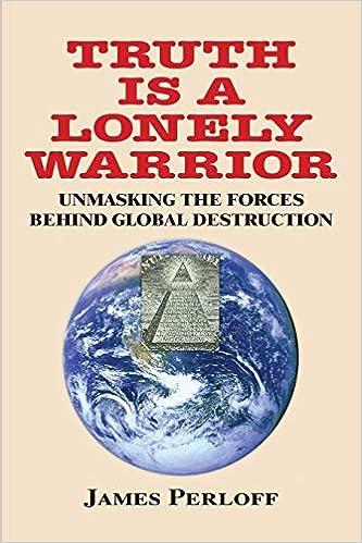 Truth Is a Lonely Warrior: Amazon.es: James Perloff: Libros ...