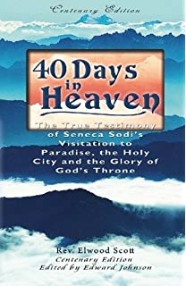 Revealing heaven ii kat kerr walter reynolds scribe angels 40 days in heaven the true testimony of seneca sodis visitation to paradise the fandeluxe Image collections