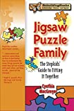 img - for Jigsaw Puzzle Family: The Stepkids' Guide to Fitting It Together (Rebuilding Books) book / textbook / text book