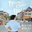 Bruno, Chief Of Police Hörbuch von Martin Walker Gesprochen von: Ric Jerrom