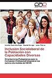 Inclusión Sociolaboral de la Población con Capacidades Diversas, Yennifer Paola Villa Rojas and Claudia Carvajal, 3659050792