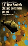 Grey Lensman (Panther science fiction) by E. E. Doc Smith (1973-08-09)