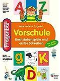 Fragenbär Vorschule: Buchstabenspiele und erstes Schreiben (Lerne mehr mit Fragenbär)