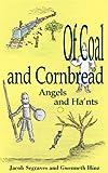 Of Coal and Cornbread, Jacob Segraves, 1418438138