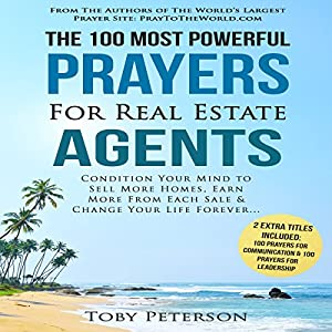 The 100 Most Powerful Prayers for Real Estate Agents Audiobook
