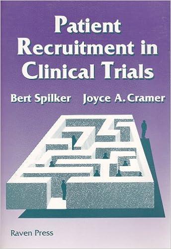 Patient Recruitment In Clinical Trials Bert Spilker And Joyce A