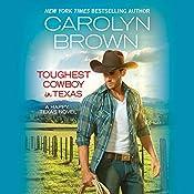 Toughest Cowboy in Texas: Happy, Texas, Book 1 - A Western Romance | Carolyn Brown