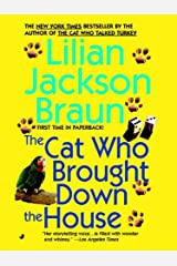The Cat Who Brought Down The House (Cat Who... Book 25) Kindle Edition