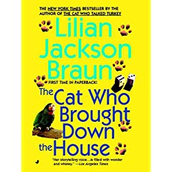The Cat Who Brought Down The House (Cat Who... Book 25)