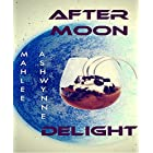 AFTER MOON  DELIGHT