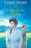 Lady of the Manor, Chris Marr, 0709084811