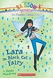 Lara the Black Cat Fairy, Daisy Meadows, 0545384184