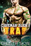 Download Caveman Alien's Trap: A SciFi Alien Fated Mates Romance (Caveman Aliens Book 5) in PDF ePUB Free Online