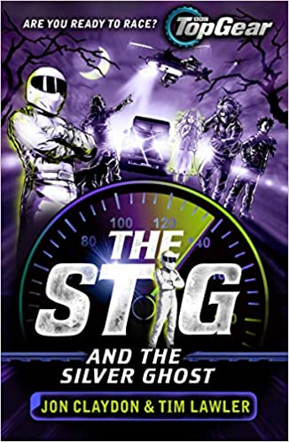 The Stig and the Silver Ghost: A Top Gear book: Amazon co uk