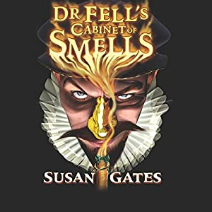 Dr Fell's Cabinet of Smells Audiobook