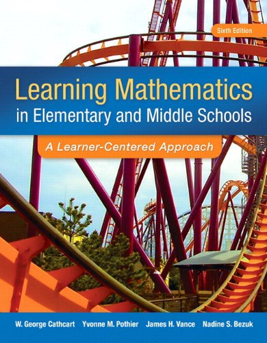 (Learning Mathematics in Elementary and Middle School: A Learner-Centered Approach, Enhanced Pearson eText with Loose-Leaf Version -- Access Card Package (6th Edition))