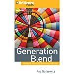 Generation Blend: Managing Across the Technology Age Gap | Rob Salkowitz