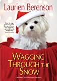 Wagging through the Snow (A Melanie Travis Mystery)