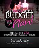 img - for You Don't Need A Budget, You Need A Plan! book / textbook / text book