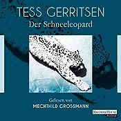Der Schneeleopard (Maura Isles / Jane Rizzoli 11) | Tess Gerritsen