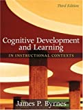 Cognitive Development and Learning in Instructional Contexts (3rd Edition)