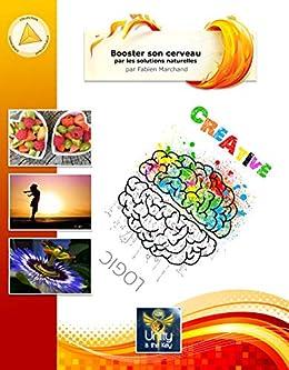 Amazon.com: Booster son cerveau avec les solutions ...