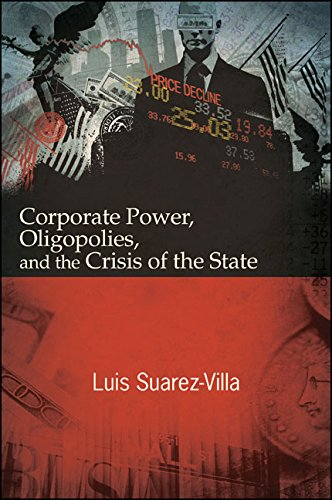 Download Corporate Power, Oligopolies, and the Crisis of the State Pdf