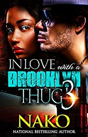 In Love With A Brooklyn Thug 3