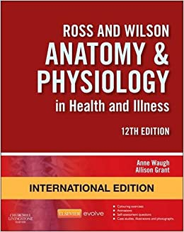 Buy ross and wilson anatomy and physiology in health and illness buy ross and wilson anatomy and physiology in health and illness international edition book online at low prices in india ross and wilson anatomy and fandeluxe Gallery