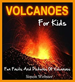 Volcanoes For Kids: Fun Facts And Pictures Of Volcanoes ...
